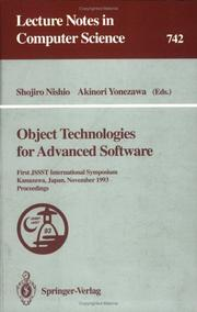 Cover of: Object technologies for advanced software | International Symposium on Object Technologies for Advanced Software (1993 Kanazawa-shi, Japan)