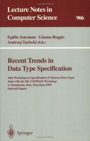 Cover of: Recent trends in data type specification by Workshop on Specification of Abstract Data Types (10th 1994 Santa Margherita, Italy)