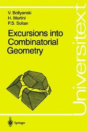 Cover of: Excursions into combinatorial geometry by V. G. Bolti͡a︡nskiĭ