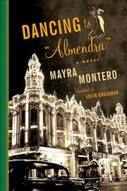 "Cover of: Dancing to ""Almendra"" by Mayra Montero"
