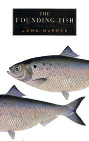 Cover of: The Founding Fish | John McPhee