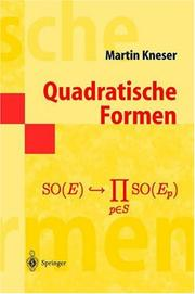 Cover of: Quadratische Formen by Martin Kneser