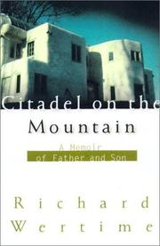 Cover of: Citadel on the Mountain by Richard Wertime
