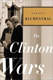 Cover of: The Clinton wars | Sidney Blumenthal