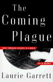 Cover of: The coming plague by Laurie Garrett
