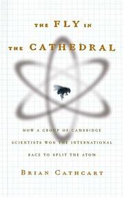 Cover of: The fly in the cathedral by Brian Cathcart