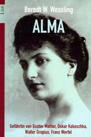 Cover of: Alma | Berndt W. Wessling