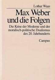 Cover of: Max Weber und die Folgen by Lothar Waas