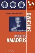 Cover of: Satchmo Meets Amadeus | Reinhold Wagnleitner