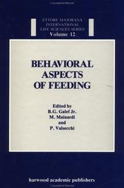 Cover of: Behavioral aspects of feeding by Ettore Majorana International Centre for Scientific Culture. International School of Ethology. Workshop