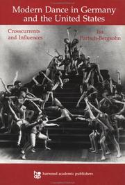 Cover of: Modern Dance in Germany and the United States | Partsch-Bergsoh