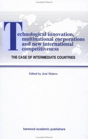 Cover of: Technological Innovations, Multinational Corporations and the New International Competitiveness | Jos Molero