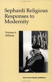 Cover of: Sephardi Religious Responses to Modernity (The Sherman Lecture Series , Vol 1) | Stillman