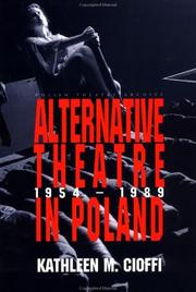 Cover of: Alternative Theatre in Poland 1954-1989 (Polish Theatre Archive) by Kathleen Cioffi