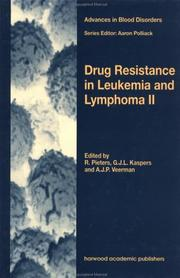 Cover of: Drug Resistance in Leukemia and Lymphoma II (Advances in Blood Disorders) | G J L Kaspers