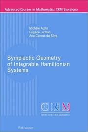 Cover of: Symplectic Geometry of Integrable Hamiltonian Systems (Advanced Courses in Mathematics - CRM Barcelona) | Michèle Audin