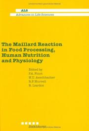 Cover of: The Maillard Reaction in Food Processing, Human Nutrition and Physiology | P. Finot