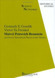Cover of: Matvei Petrovich Bronstein and Soviet theoretical physics in the thirties by G. E. Gorelik