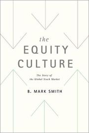 Cover of: The Equity Culture | B. Mark Smith