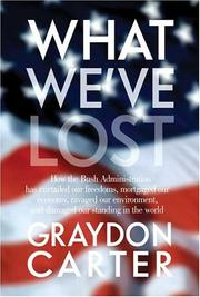 Cover of: What We've Lost by Graydon Carter