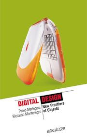Cover of: Digital design : new frontiers for the objects | Paolo Martegani