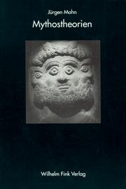 Cover of: Mythostheorien by Jürgen Mohn