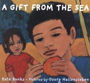 Cover of: A gift from the sea | Kate Banks