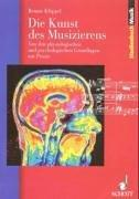 Cover of: Die Kunst des Musizierens | Renate Klöppel