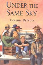 Cover of: Under the same sky | Cynthia C. DeFelice