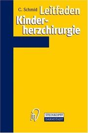 Cover of: Leitfaden Kinderherzchirurgie by C. Schmid