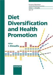 Cover of: Diet Diversification And Health Promotion | Ibrahim Elmadfa