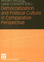 Cover of: Democratization and Political Culture in Comparative Perspective | Lasse Cronqvist Norbert Kersting