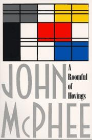 Cover of: A Roomful of Hovings | John McPhee