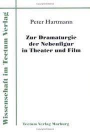 Cover of: Zur Dramaturgie der Nebenfigur in Theater und Film by Peter Hartmann
