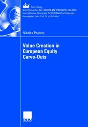 Cover of: Value Creation in European Equity Carve-Outs | Pojezny; Nikolas