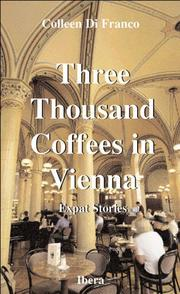 Cover of: Three thousand coffees in Vienna by Colleen DiFranco