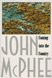 Cover of: Coming Into the Country | John McPhee