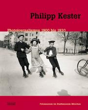 Cover of: Philipp Kester, Fotojournalist by Philipp Kester