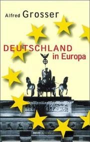 Cover of: Deutschland in Europa | Grosser, Alfred