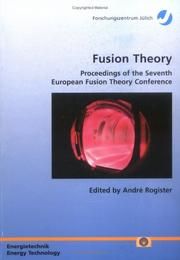 Cover of: Fusion theory by European Fusion Theory Conference (7th 1997 Jülich, Germany)