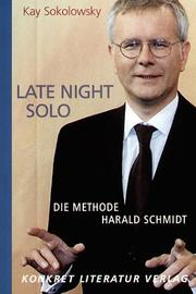 Cover of: Late night solo | Kay Sokolowsky
