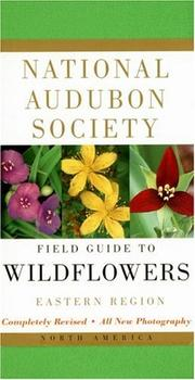Cover of: National Audubon Society field guide to North American wildflowers | John W. Thieret