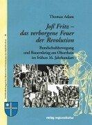 Cover of: Joss Fritz - das verborgene Feuer der Revolution by Thomas Adam