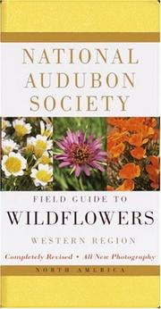 Cover of: National Audubon Society field guide to North American wildflowers, western region | Richard Spellenberg