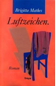 Cover of: Luftzeichen by Brigitta Mathes