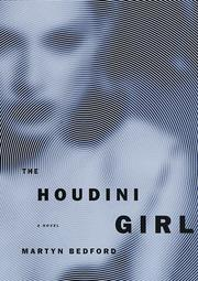 Cover of: The Houdini Girl | Martyn Bedford