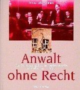 Cover of: Anwalt ohne Recht | Simone Ladwig-Winters