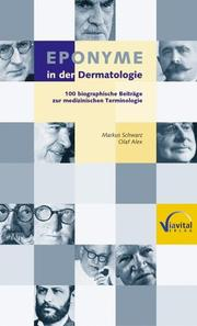 Cover of: Eponyme in der Dermatologie by Markus Schwarz