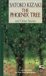 Cover of: The Phoenix Tree | Satoko Kizaki
