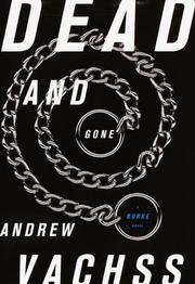 Cover of: Dead and Gone | Andrew Vachss